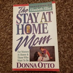 The Stay at Home Mom For Women at Home Book Signed